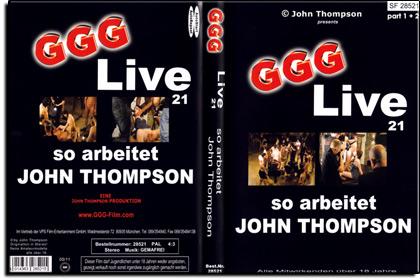 GGG - Live Nr. 21 - So arbeitet John Thompson