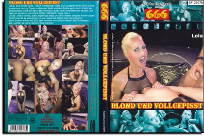 666 - Blond und vollgepisst